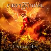 First Signal - Line Of Fire CD