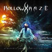 Hollow Haze - Between Wild Landscapes And Deep Bl