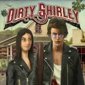 Dirty Shirley - Dirty Shirley (2LP)