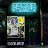 Electric Mob - Discharge