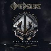 One Desire - One Night Only - Live In Helsinki (CD + DVD)