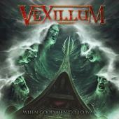 Vexillum - When Good Men Go To War