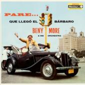 More, Benny - Pare... Que Llegs El Barbaro (LP)
