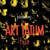 Tatum, Art - Presenting The Art Tatum Trio