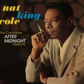 Cole, Nat King -Trio- - Complete After Midnight Sessions