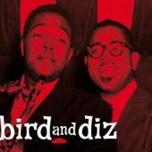 Parker, Parker & Dizzy Gillespie - Bird And Diz