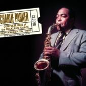 Parker, Charlie - Complete Bird At The Rockland Palace (2CD)
