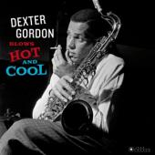 Gordon, Dexter - Blows Hot And Cool (LP)