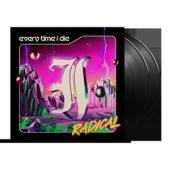 Radical - Every Time I Die (2LP)