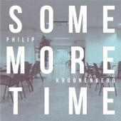Kroonenberg, Philip - Some More Time (2LP)