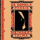 Talma, Meindert - De Domela Passie (BOOK)