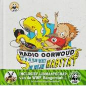 Radio Oorwoud - T Is Altijd Wat In Mijn Habitat (In CD
