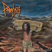 Paralysis - Mob Justice (Orange Vinyl) (2LP)