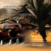 Sharumashvili, Ketevan & - Ne M'Oubliez Pas! (Classical Piano Chamber Music From Curacao)