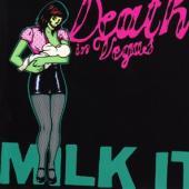 Death In Vegas - Milk It (2CD)