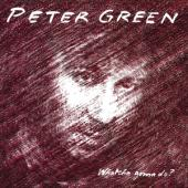 Green, Peter - Whatcha Gonna Do? (Fourth Solo Album Written By Mike Green)