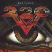 Two Hundred Twenty Volt - Eye To Eye (Fourth Album Incl.Their Classic Love Is All You Need)