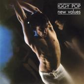 Pop, Iggy - New Values (Feat. Ex-Stooges James Williamson And Scott Thurston)