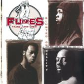 Fugees - Blunted On Reality (Incl. Singles Boof Baf, Nappy Heads & Vocab)