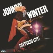 Winter, Johnny - Captured Live! (180Gr./Insert/Ft. Bony Moronie & Roll With Me) (LP)