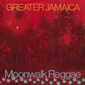 Mccook, Tommy & Supersoni - Greater Jamaica Moonwalk Reggae (LP)