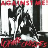 Against Me! - White Crosses (LP)