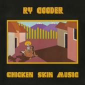 Cooder, Ry - Chicken Skin Music (LP)