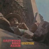 Upsetters - Eastwood Rides Again (LP)