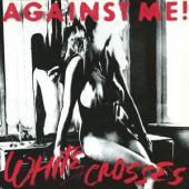 Against Me! - White Crosses (LP)