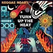 Reggae Roast - Turn Up The Heat (Orange Vinyl) (2LP)