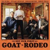 Ma, Yo-Yo/Stuart Duncan/Edgar Meyer/Chris Thile - Not Our First Goat Rodeo (LP)