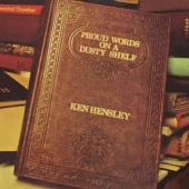 Hensley, Ken - Proud Words On A Dusty Shelf (LP)