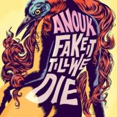 Anouk - Fake It Till We Die (Die..//180Gr/Printed Innersleeve/1000 Cps On Pink Vinyl) (LP)