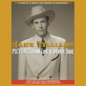 Williams, Hank - Pictures From Life'S Other Side (6CD)
