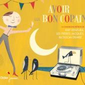 Georges Brassens Ray Ventura Et Ses - Avoir Un Bon Copain