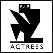 Actress - R.I.P. (LP) (cover)
