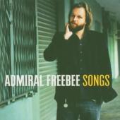 Admiral Freebee - Songs