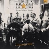 Afro-Cuban All Stars - A Toda Cuba Le Gusta (Feat. Ry Cooder) (2LP)