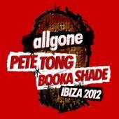 All Gone Pete Tong & Booka Shade: Ibiza 2012 (2CD) (cover)
