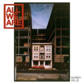 All We Are - Sunny Hills (LP)