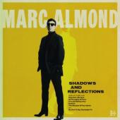 Almond, Marc - Shadows & Reflections (Deluxe)