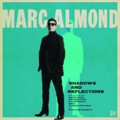 Almond, Marc - Shadows & Reflections (LP)