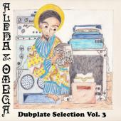 Alpha & Omega - Dubplate Selection 3