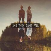And Then Came Fall - And Then Came Fall (LP)