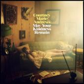 Andrews, Courtney Marie - May Your Kindness Remain (Limited) (Gold Vinyl) (LP)