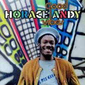 Andy, Horace - Good Vibes (Expanded) (2LP)