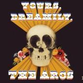 Arcs - Yours, Dreamily (LP)