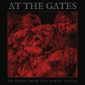 At the Gates - To Drink From the Night Itself (2CD)