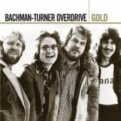 Bachman Turner Overdrive - Gold (2CD) (cover)
