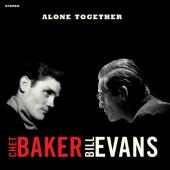 Baker, Chet & Bill Evans - Alone Together (Red Vinyl) (LP)